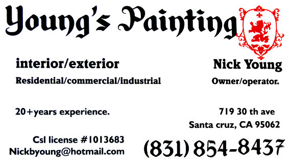 Young's Painting Santa Cruz, Owned by Nick Young 831-854-8437